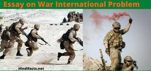 Essay-on-War-International-Problem-in-Hindi